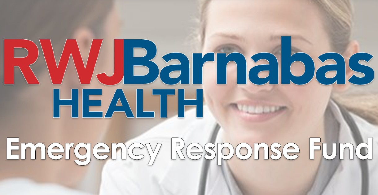 RWJ Barnabas Health Emergency Response Fund